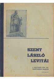 Szent László levitái 4. szám - Zöldy András (szerk.) - Régikönyvek