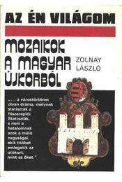 Mozaikok a magyar újkorból - Zolnay László - Régikönyvek