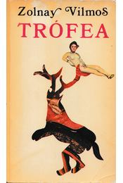 Trófea - Zolnay Vilmos - Régikönyvek