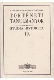 A Móra Ferenc Múzeum Évkönyve - Történeti tanulmányok - Zombori István - Régikönyvek