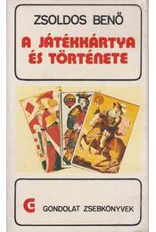 A játékkártya és története - Zsoldos Benő - Régikönyvek