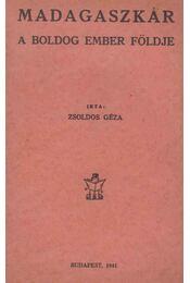 Madagaszkár - Zsoldos Géza - Régikönyvek