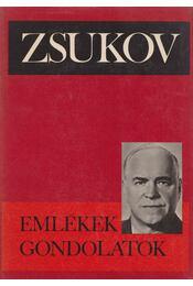Emlékek, gondolatok - Zsukov, G. K. - Régikönyvek