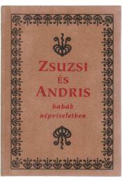 Zsuzsi és Andris babák népviseletben (mini) - Farkas Irén - Régikönyvek