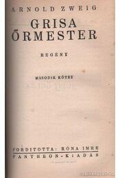 Grisa őrmester I-II. kötet egyben - Zweig, Arnold - Régikönyvek