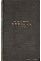 Junge Frau von 1914 - Zweig, Arnold - Régikönyvek