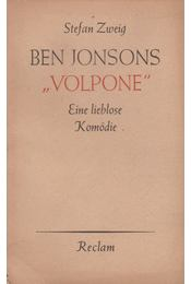 """Ben Jonsons """"Volpone"""" - Zweig, Stefan - Régikönyvek"""