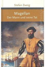 Magellan - Der Mann und seine Tat - Zweig, Stefan - Régikönyvek
